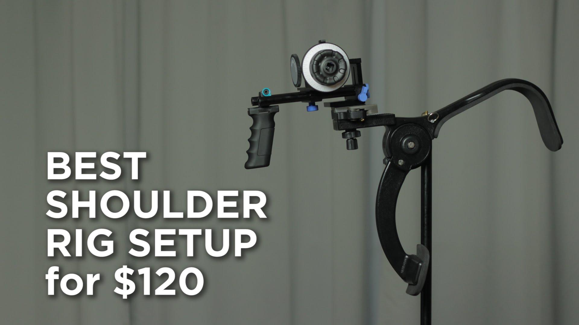 Best shoulder rig for $120