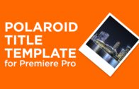 Guides and letterbox templates for premiere pro chung dha polaroid title template spiritdancerdesigns Image collections