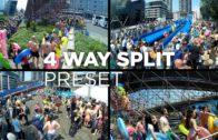 4 Way Split Screen Preset