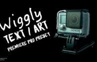 Wiggly Text / Art Preset