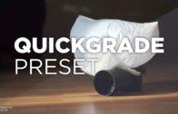 QuickGrade Preset
