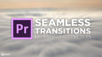 Seamless Transitions Presets