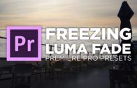 Freezing Luma Fade Preset Tutorial