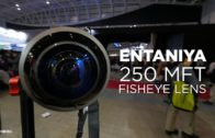 Entaniya 250 MFT lens Preview at CP+ 2017