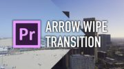 Arrow Wipe Transition Tutorial