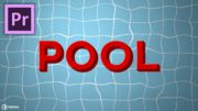 Pool Title Tutorial in Adobe Premiere Pro