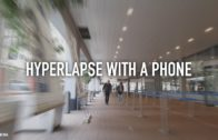 Hyperlapse with your Phone
