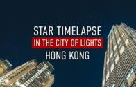 Star Timelapse in the City of Lights Hong Kong tutorial