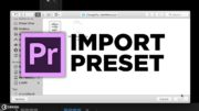 How to import Preset in Adobe Premiere Pro #TimelineTuesday