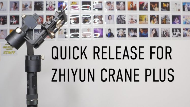 Quick release for Zhiyun Crane Plus , V2 and V1 gimbal