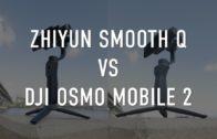 Zhiyun Smooth Q vs DJI OSMO MOBILE 2 review