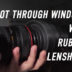 Shoot Through Windows with a Rubber Lens hood Tip