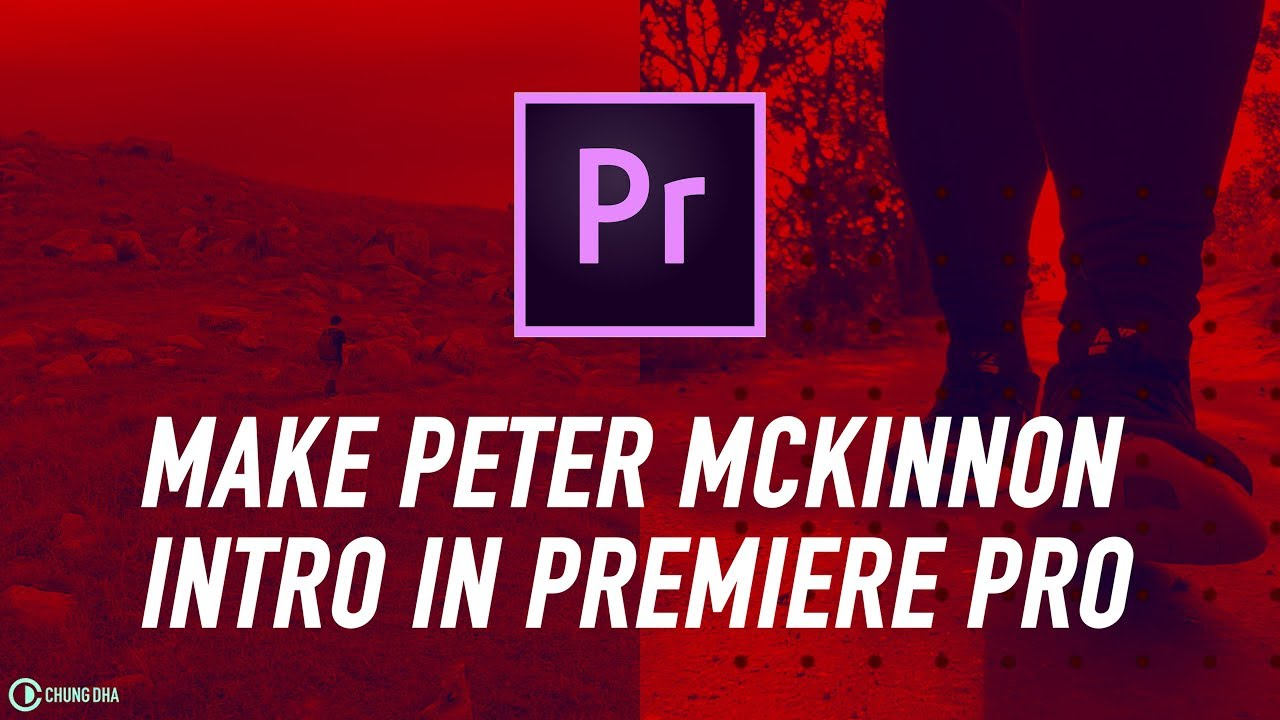 How to make Peter McKinnon Intro in Adobe Premiere Pro