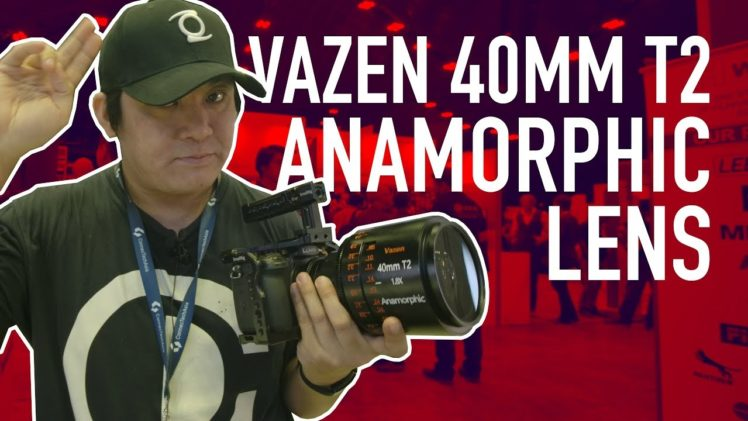 Vazen 40mm T2 Anamorphic Lens Preview