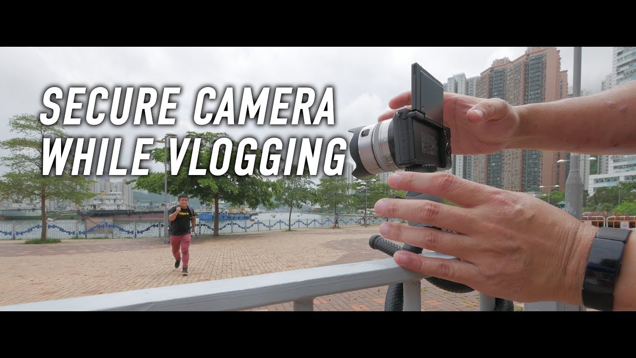 Secure Camera while Vlogging / Traveling
