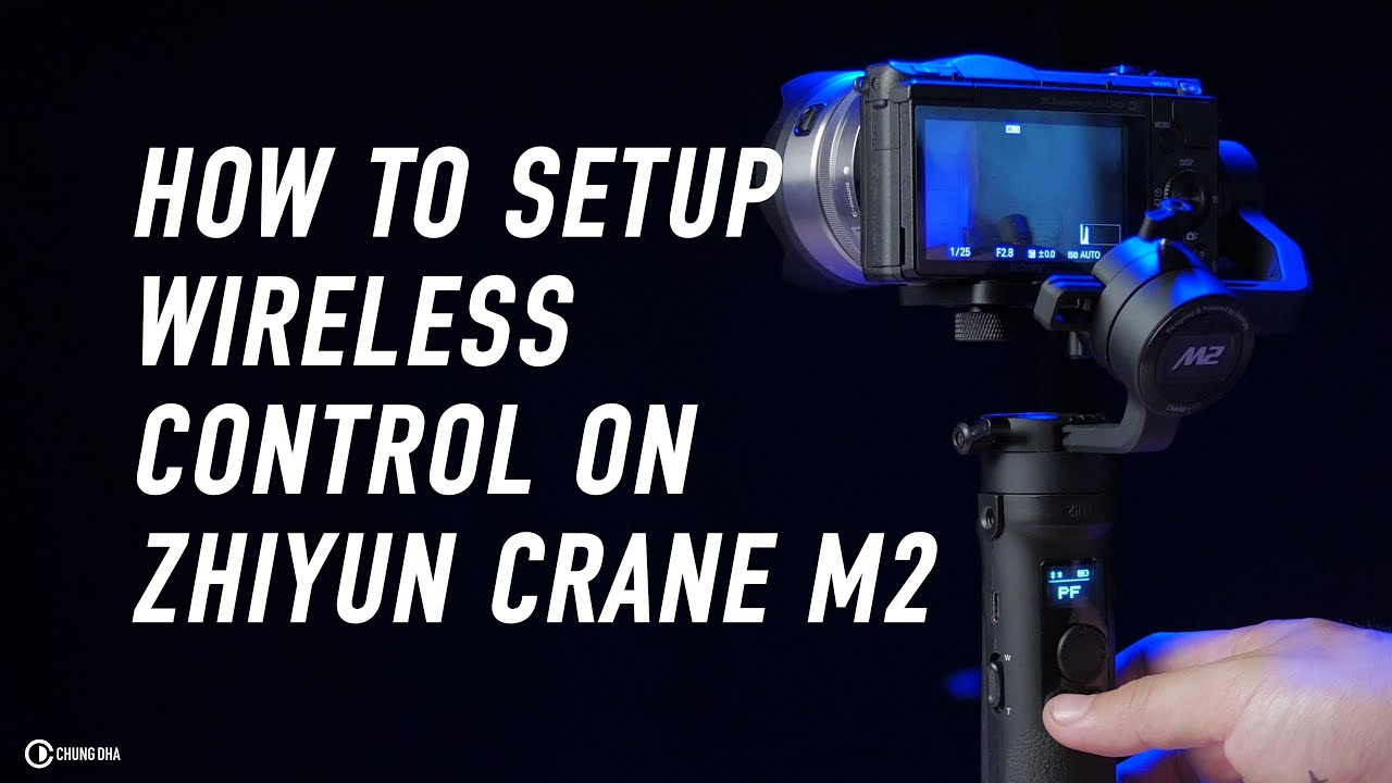 Setup wireless control on Zhiyun Crane M2 with Sony Mirrorless