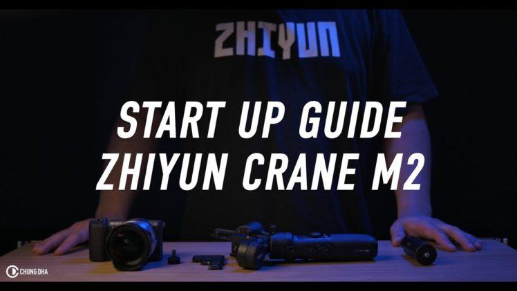 Start Up Guide Zhiyun Crane M2