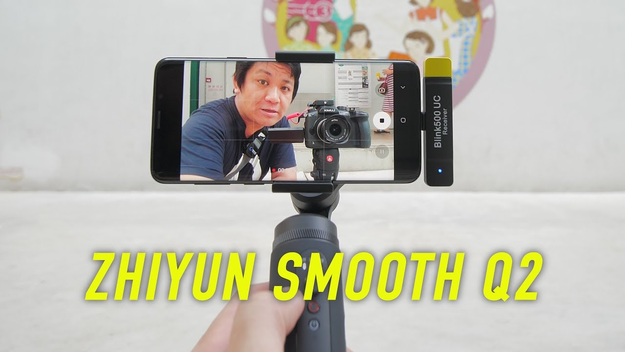 Zhiyun Smooth Q2 most user-friendly phone gimbal of 2019