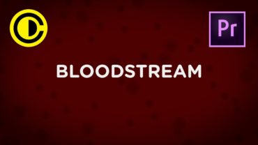 Bloodstream Background Effect in Adobe Premiere Pro / Timeline Tuesday