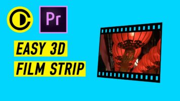 Easy 3D Film Strip in Adobe Premiere Pro tutorial