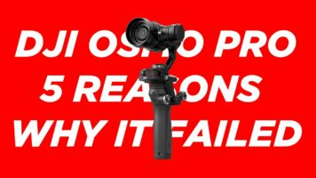 5 reasons why the DJI OSMO PRO Failed
