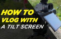 How to Vlog with a Tilt Screen Camera / Friday Vlog Tips