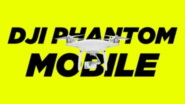 DJI Phantom Mobile? Phone Drone?